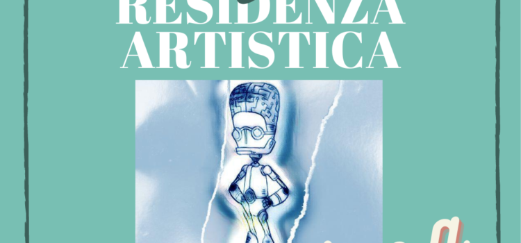 RESIDENZA ARTISTICA E INTELLIGENZA ARTIFICIALE