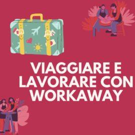 VIAGGIARE E LAVORARE: WORKAWAY