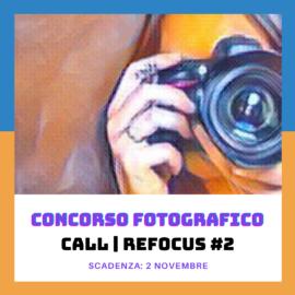 CALL | REFOCUS #2